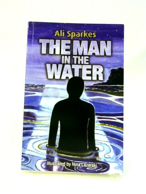 The Man in the Water by Ali Sparkes