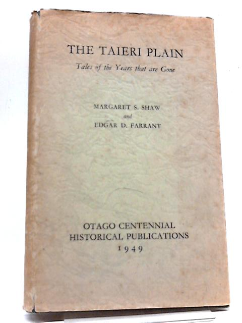 The Taieri Plain by Margaret Shaw