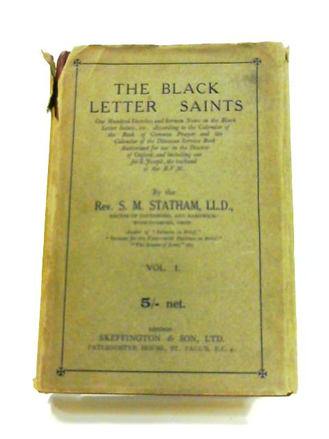 Black Letter Saints: Vol. I by S.M. Statham