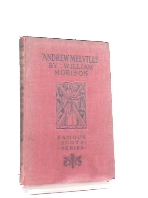 Andrew Melville by William Morison