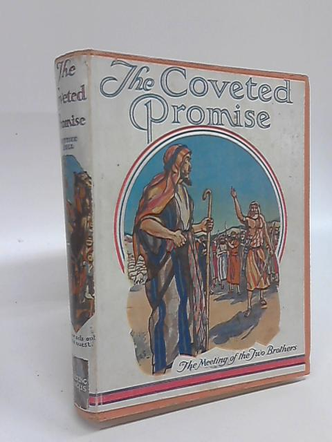 The Coveted Promise. Stories of Jacob. by Lettice Bell