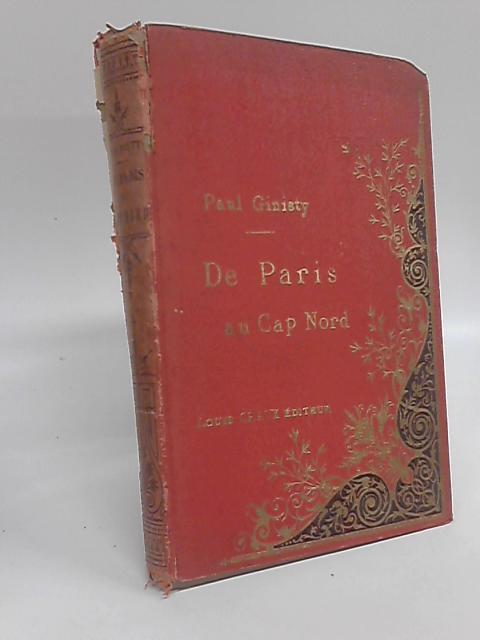 De Paris au Cap Nord By Ginisty Paul