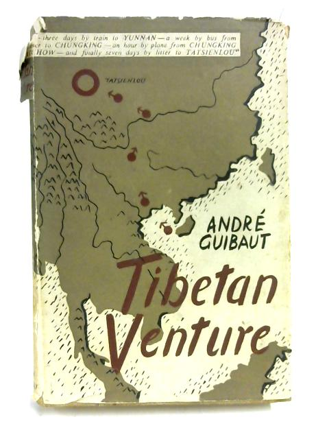 Tibetan Venture by Andre Guibaut
