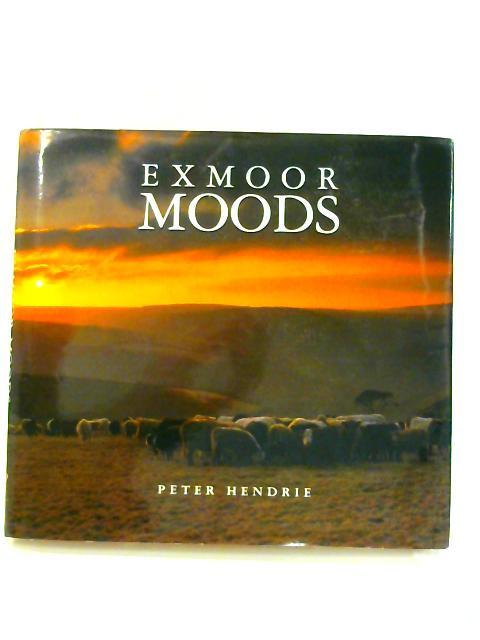 Exmoor Moods by Peter Hendrie