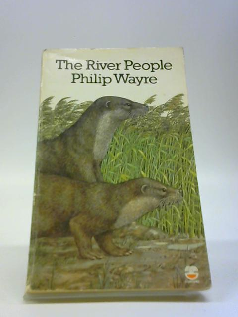 The River People By Wayre, Phillip