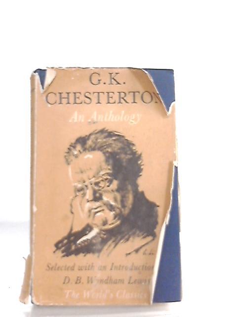 G. K. Chesterton, An Anthology by G. K. Chesterton