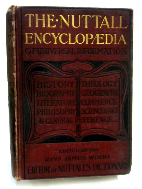The Nuttall Encyclopaedia by Rev James Wood