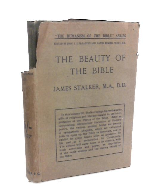 The Beauty of the Bible by James Stalker
