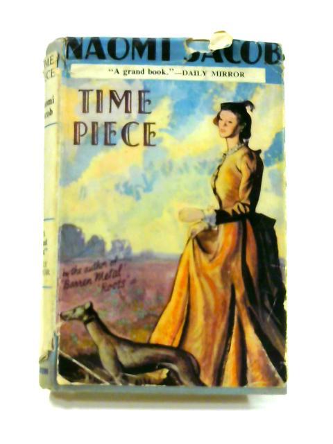 Time Piece by Naomi Jacob
