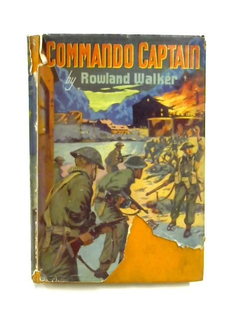 Commando Captain by Rowland Walker