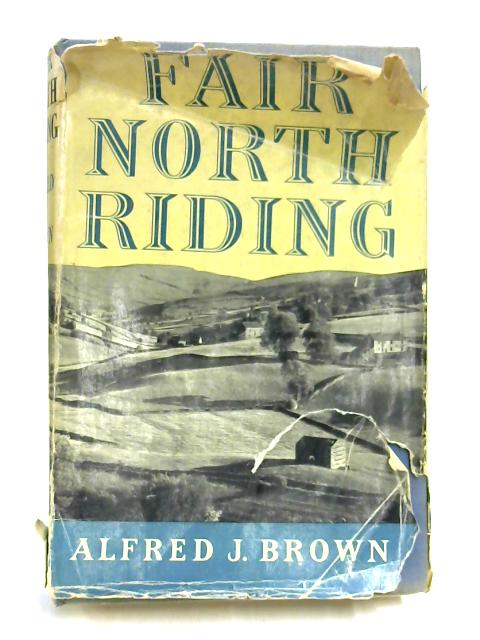 Fair North Riding by Alfred J. Brown