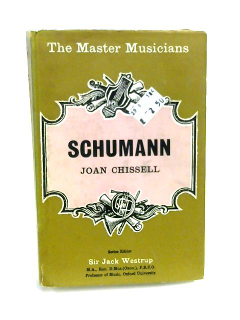 Schumann by Joan Chissell