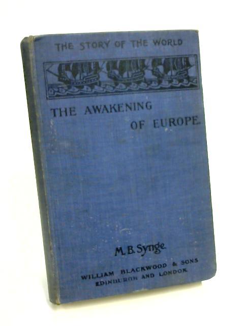 The Awakening Europe by M. B. Synge