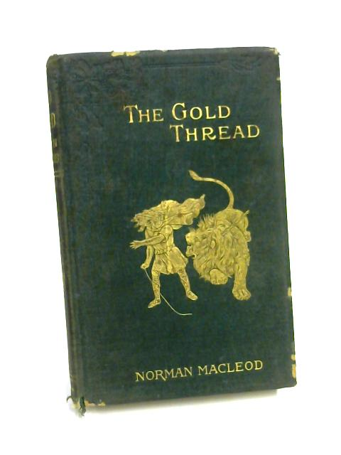 The Gold Thread by Norman Macleod