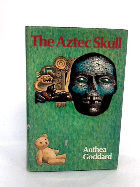 The Aztec Skull by Anthea Goddard
