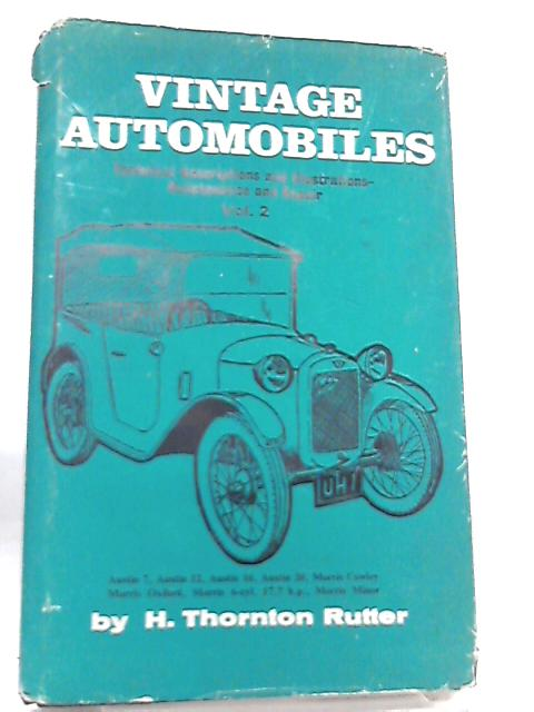 Vintage Automobiles Vol II by H. Thornton Rutter