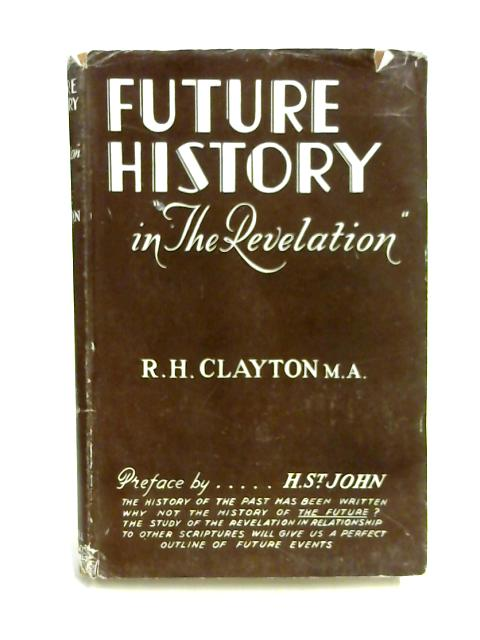 "Future History in ""The Revelation"" by R. H. Clayton"