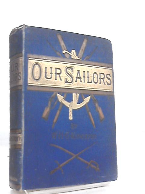 Our Sailors by William H. G. Kingston