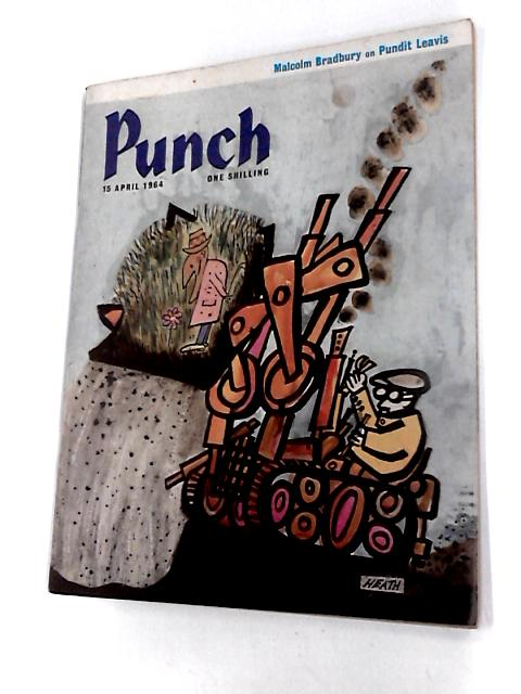 Punch April 15 1964 Vol. CCXLVI No. 6449 by Edited by Bernard Hollowood, various authors