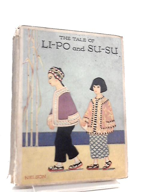 The Tale Of Li-Po And Su-Su by E. S. Duffin