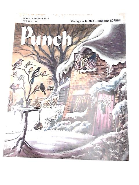 Punch January 10 1962 Vol. CCXLII No. 6331 by Edited by Bernard Hollowood, various authors