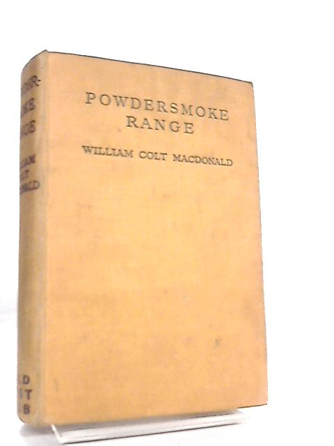 Powdersmoke Range by William Colt Macdonald