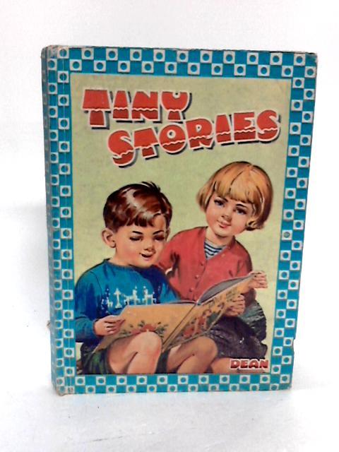 Tiny Stories by Stevens, Nancy D. & Groom, Arthur & et al,