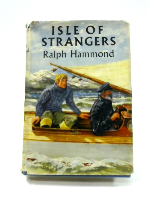 Isle of Strangers by Ralph Hammond