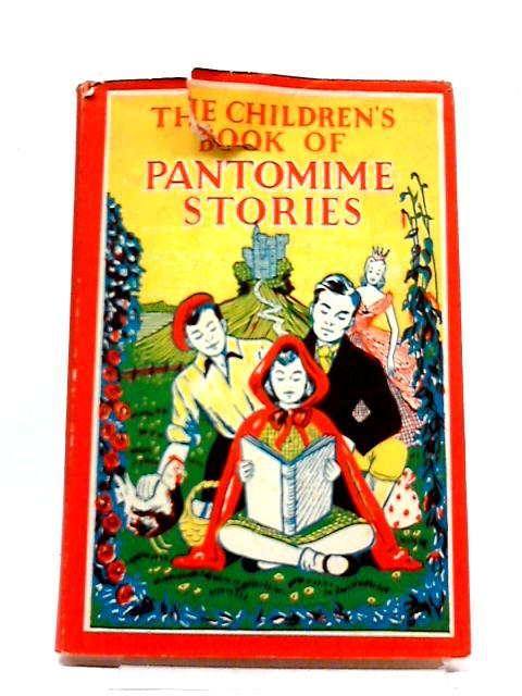 The Children's Book of Pantomime Stories by Patrick Lawrence