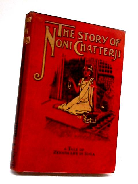 The Story Of Noni Chatterji by Unknown