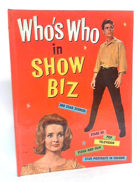 Who's Who in Show Biz By Unknown