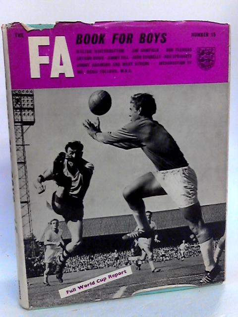 The FA Book For Boys. Number 15 By Various