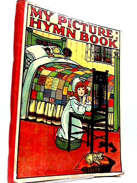 My Picture Hymn Book by Unknown