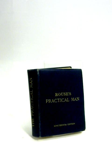 The Practical Man Part I and II by Rolla Rouse