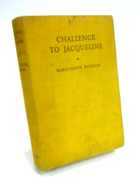 Challenge to Jacqueline By Marguerite Dickson