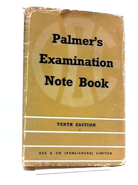 Examination Note Book For Accountancy And Secretarial Students by Alfred Palmer