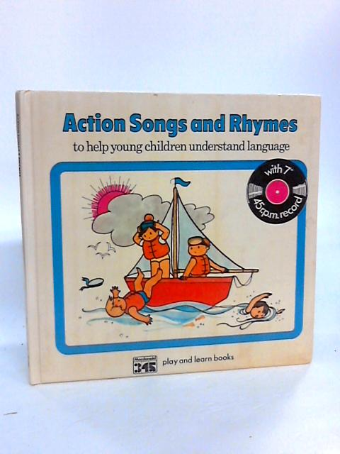 """Action Songs and Rhymes to help young children understand language With 7"""" 45rpm record By Unknown"""
