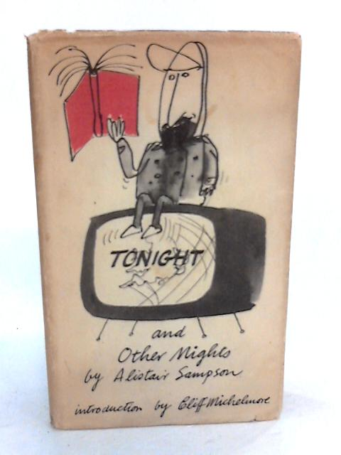 Tonight and Other Nights By Sampson, Alistair