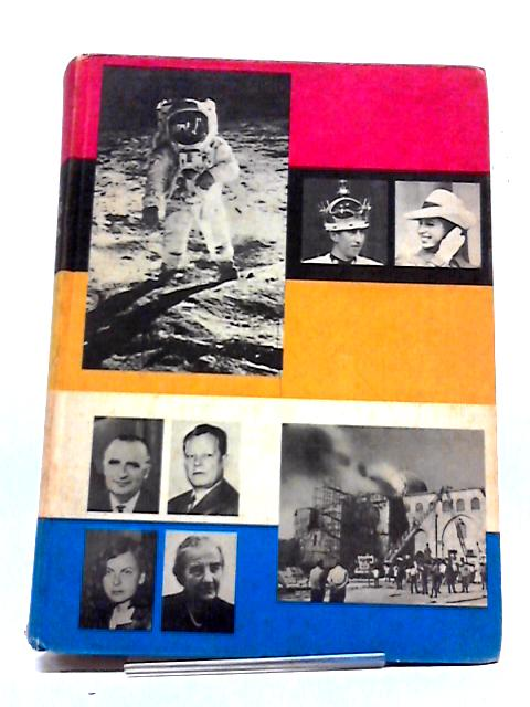 The Year Book 1970 A Record of The Events, Developments And Personalities of 1969 By Various