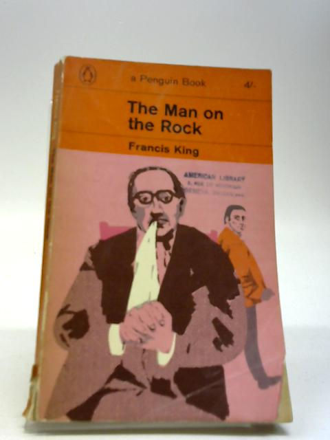 The Man on the Rock By Francis Kingsman
