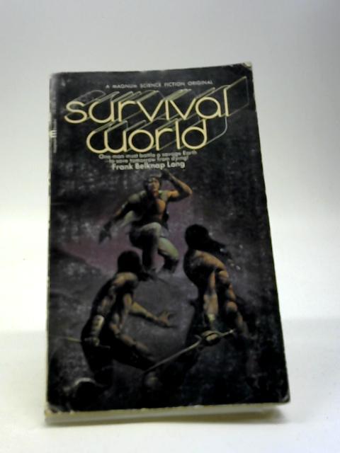 Survival World By Long, Frank Belknap