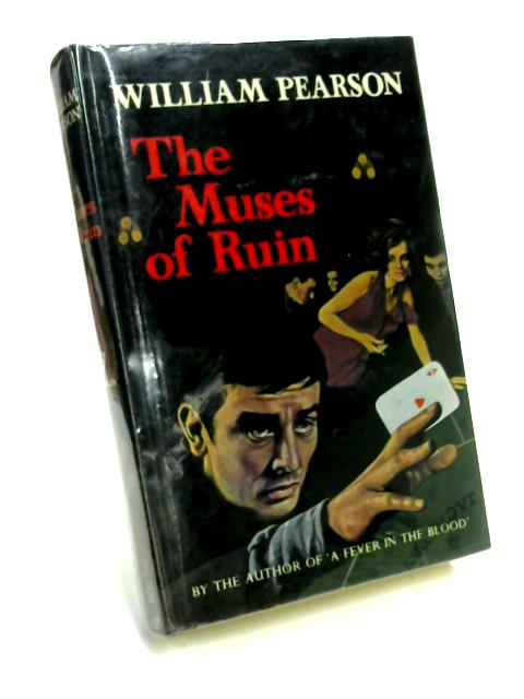 The Muses of Ruin By William Pearson