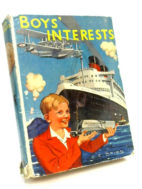 Boys Interests by E E Brier
