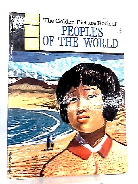 Peoples of the world By Hebe Spaull