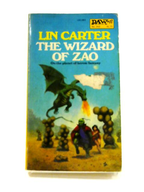 The Wizard of Zao By Lin Carter
