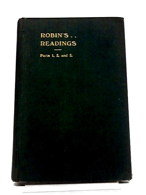 Robin's Readings: Parts 1, 2, and 3. by W. G. Lyttle