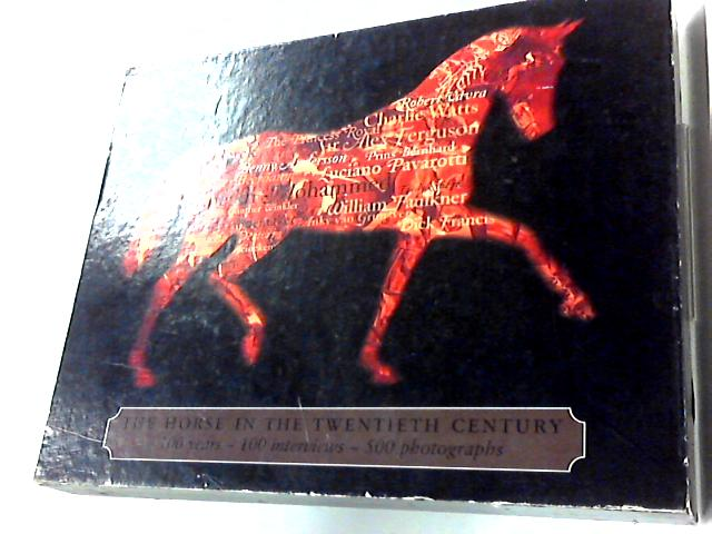 The Horse in the Twentieth Century by Jacques Van Leeuwen
