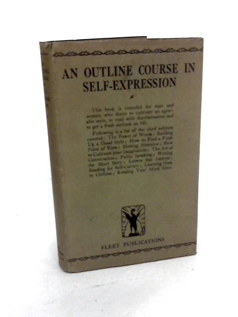 An Outline Course in Self-expression by Herd, Harold (Edited By.)
