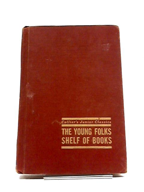 Collier's Junior Classics. The Young Folks Shelf Of Books. Once Upon A Time. Volume 2 Only! by Martignoni