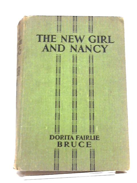 The New Girl And Nancy by Dorita F. Bruce
